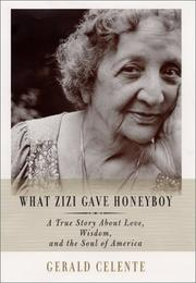 Cover of: What Zizi gave honeyboy