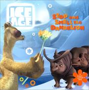 Cover of: Ice Age: Stop and Smell the Dandelion (A Scratch-and-Sniff Book)
