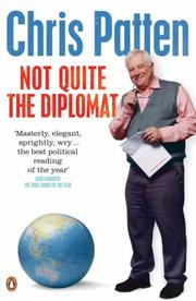 Cover of: Not Quite the Diplomat | Chris Patten