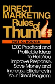 Direct marketing rules of thumb by Nat G. Bodian