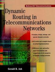 Dynamic routing in telecommunications networks by Gerald R. Ash