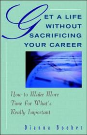 Cover of: Get a life without sacrificing your career