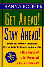 Cover of: Get ahead! stay ahead! | Dianna Daniels Booher