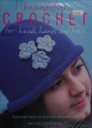 Beautiful crochet for heads, hands and toes