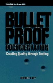 Cover of: Bulletproof Documentation | Dorothy L. Cady