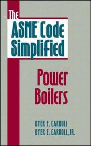 Cover of: The ASME Code Simplified | Dyer E. Carroll