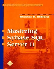 Cover of: Mastering Sybase SQL Server 1l