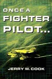 Cover of: Once a fighter pilot--
