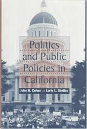 Cover of: Politics and public policies in California