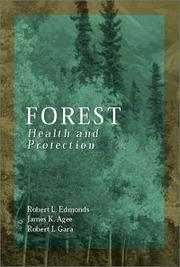 Forest Health and Protection by Robert L Edmonds, James K. Agee, Robert I Gara