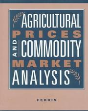 Cover of: Agricultural prices and commodity market analysis