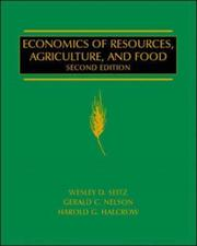 Cover of: Economics of Resources, Agriculture and Food | Wesley D. Seitz