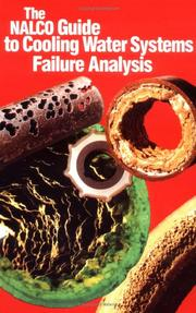 Cover of: The Nalco guide to cooling water system failure analysis | Harvey M. Herro
