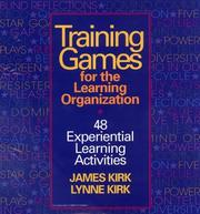 Cover of: Training games for the learning organization