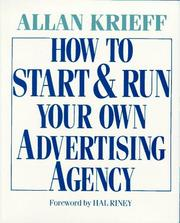 Cover of: How to start and run your own advertising agency
