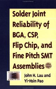 Cover of: Solder joint reliability of BGA, CSP, flip chip, and fine pitch SMT assemblies