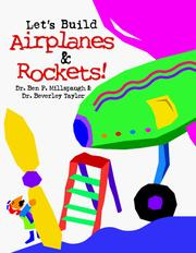 Cover of: Let's build airplanes & rockets!