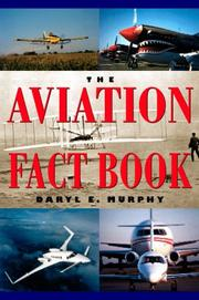 Cover of: The aviation fact book | Daryl E. Murphy