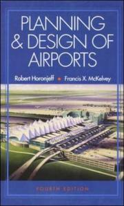 Cover of: Planning and design of airports | Robert Horonjeff