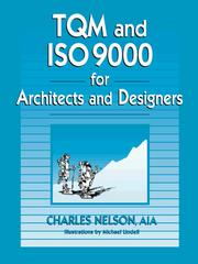 Cover of: TQM and ISO 9000 for architects and designers | Nelson, Charles