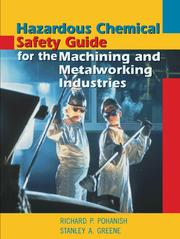 Cover of: Hazardous chemical safety guide for the machining and metalworking industries