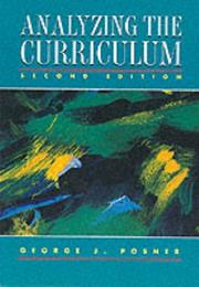 Cover of: Analyzing the curriculum | George J. Posner