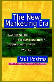 Cover of: The new marketing era | Paul Postma
