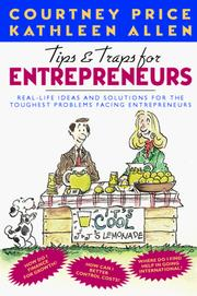 Cover of: Tips and traps for entrepreneurs | Courtney H. Price