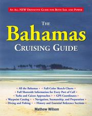 Cover of: The Bahamas Cruising Guide | Mathew Wilson