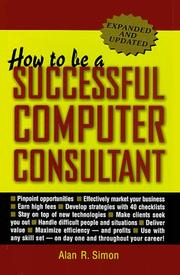How to be a successful computer consultant by Alan R. Simon