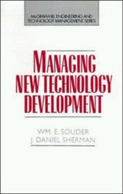Cover of: Managing new technology development |