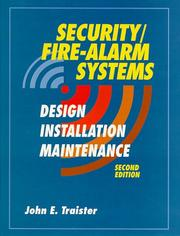 Security/Fire Alarm Systems by John E. Traister