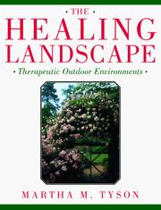 Cover of: healing landscape | Martha M. Tyson