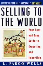 Cover of: Selling to the world | L. Fargo Wells