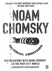 Cover of: Imperial ambitions: conversations with Noam Chomsky on the post 9/11 world