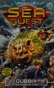 Cover of: Sea Quest : Gubbix the Poison Fish by Adam Blade