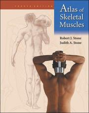 Cover of: Atlas of Skeletal Muscles (McGraw-Hill International Editions) | Robert J. Stone