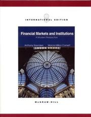 Financial markets and institutions by Anthony Saunders, Marcia Millon Cornett