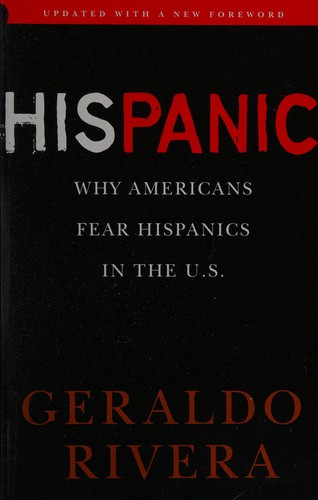 Hispanic by Geraldo Rivera