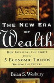 Cover of: The New Era of Wealth: How Investors Can Profit From the 5 Economic Trends Shaping the Future