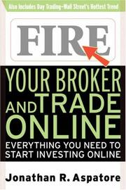 Cover of: Fire Your Broker and Trade Online