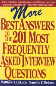 Cover of: More best answers to the 201 most frequently asked interview questions