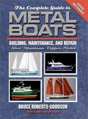 Cover of: The Complete Guide to Metal Boats