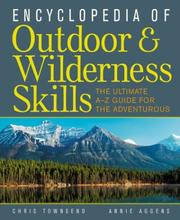 Cover of: Encyclopedia of Outdoor and Wilderness Skills | Chris Townsend