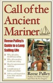 Cover of: Call of the Ancient Mariner  | Reese Palley