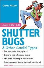 Cover of: Careers for Shutterbugs & Other Candid Types, 2nd Ed. | Cheryl McLean