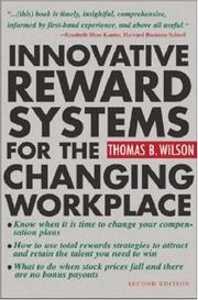 Cover of: Innovative Reward Systems for the Changing Workplace 2/e | Thomas B. Wilson