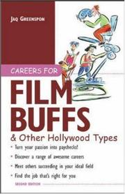 Cover of: Careers for film buffs & other Hollywood types | Jaq Greenspon