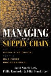 Cover of: Managing the Supply Chain  | David Simchi-Levi
