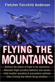 Cover of: Flying the mountains |